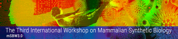 Third International Mammalian Synthetic Biology Workshop @ Wong Auditorium at MIT