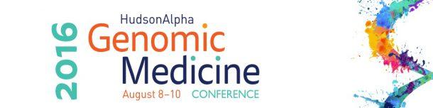 The Genomic Medicine Conference: Empowering Personal Health @ Huntsville, Alabama | Huntsville | Alabama | United States